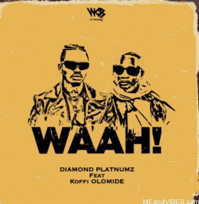 Diamond Platnumz – Waah! ft Koffi Olomide