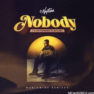 DJ Neptune ft Joeboy, Nuno & Zoro – Nobody (Igbo Boys Rap Remix)
