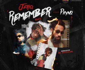 JeriQ ft Phyno – Remember (Remix)