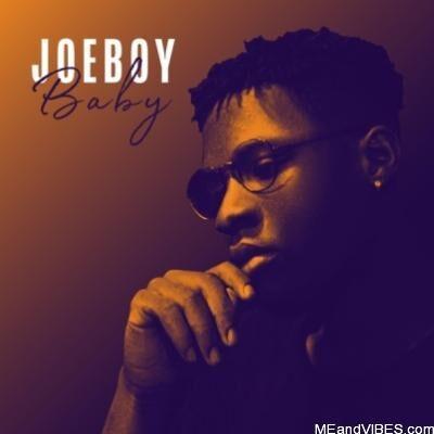 Joeboy - My Baby