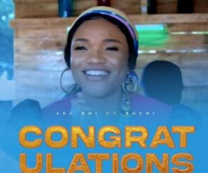 Ada Ehi – Congratulations ft. Buchi
