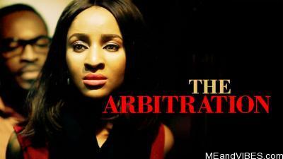 Nollywood Movie: The Arbitration