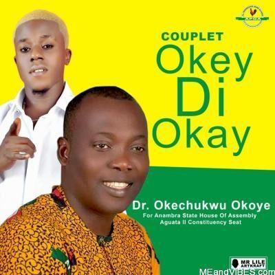 Couplet - Okey Di Okay