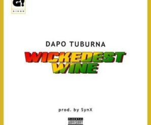 Dapo Tuburna – Wickedest Wine