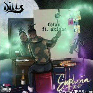 Dillz ft Oxlade – Fotan
