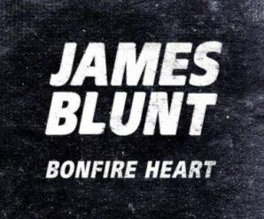 James Blunt – Bonfire Heart