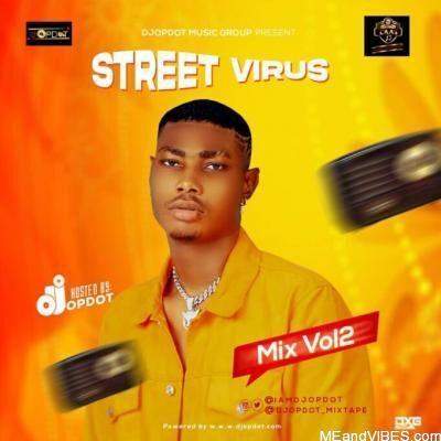 DJ OP Dot – Street Virus Vol.2 Mix