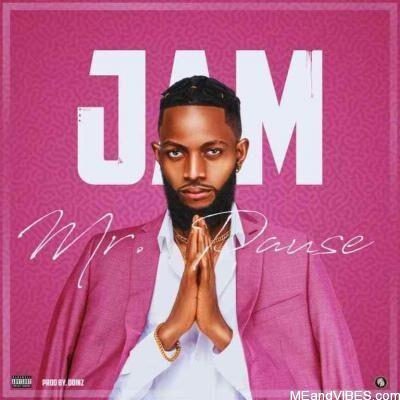 Mr Pause - Jam