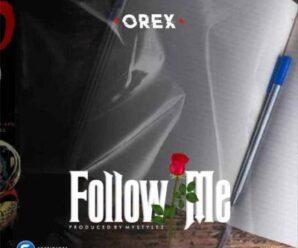 Orex – Follow Me
