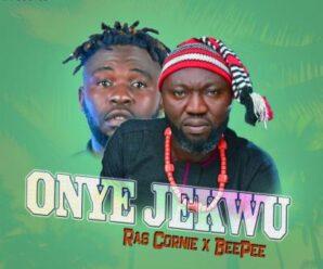 Ras Cornie ft Beepee – Onye jekwu