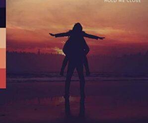 Seum Dero – Hold Me Close
