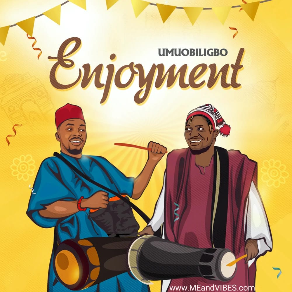 umu obiligbo enjoyment mp3 download