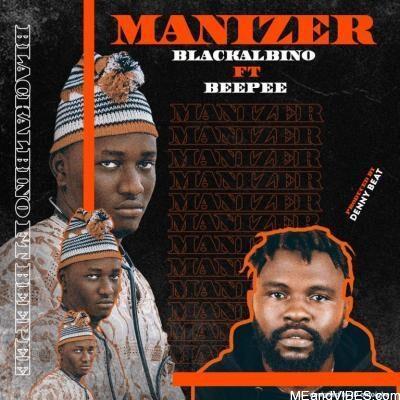 Black Albino Ft Beepee – Manizer