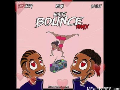 DJ Flex & Rema – Booty Bounce Afrobeat Remix