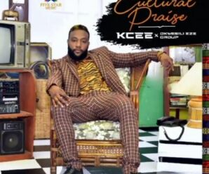 EP: Kcee – Cultural Praise (Album) Ft. Okwesili Eze Group