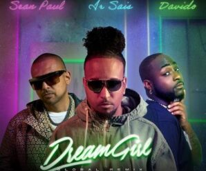 Ir Sais – Dream Girl (Remix) Ft. Davido & Sean Paul