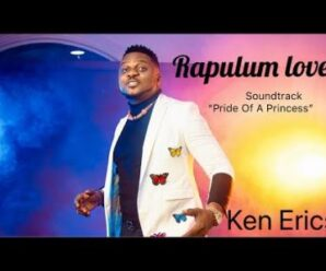 Ken Erics – Rapulum Love (Pride Of A Princess)