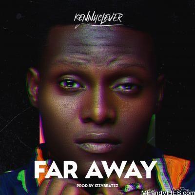 KennyClever - Far Away