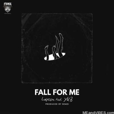 Laycon (feat. YKB) – Fall For Me