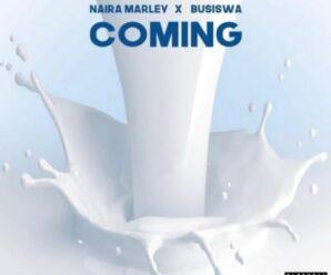 Naira Marley ft Busiswa – Coming