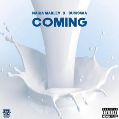 Naira Marley ft Busiswa – Coming