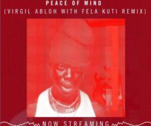 Rema ft. Fela Kuti & Virgil Abloh – Peace Of Mind (Remix)