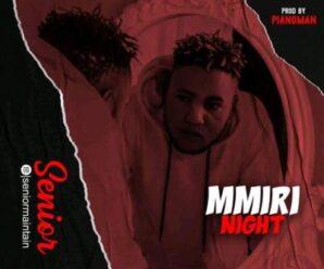 Senior Maintain – Mmiri Night