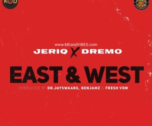 EP: JeriQ X Dremo – East And West