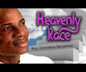 Bro. Cornelius Benjamin – Heavenly Race (Igbo Gospel)