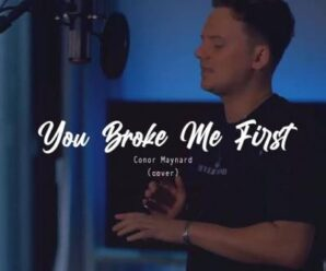 Conor Maynard – You Broke Me First