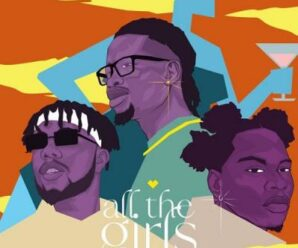 Yhemolee Ft. YKB & DanDizzy – All The Girls