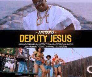 Anyidons – Deputy Jesus