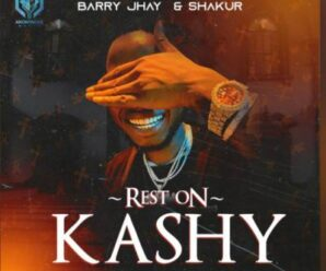Barry Jhay – Rest On Kashy Ft. Shakur & Anonymous Music Worldwide