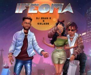 DJ Sean K Ft. Oxlade – Ifeoma