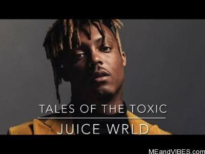 Juice WRLD – Tales Of The Toxic