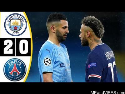 Manchester City vs PSG 2-0 Highlights & Goals (04/05/2021)