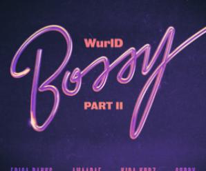 WurlD, Erica Banks & Amaarae ft Kida Kudz & Dj Cuppy – Bossy Part II Remix