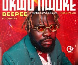 Beepee D Rapgod ft Vchon – Awka To Lagos