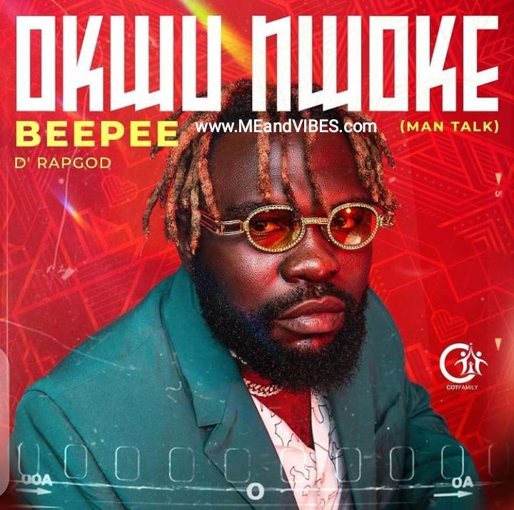 Beepee D Rapgod – Ezigbo