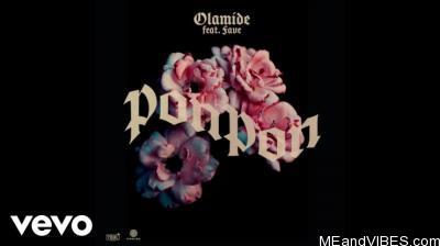 Olamide – Pon Pon ft. Fave