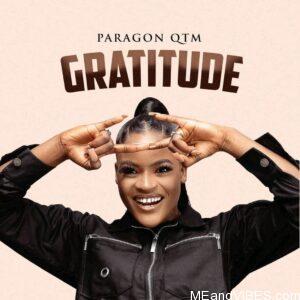 Paragon Qtm – Gratitude