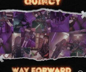 Quincy – Way Forward (Pt. 1)