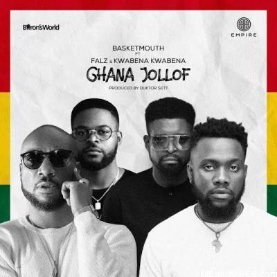 Basketmouth Ft. Falz & Kwabena Kwabena - Ghana Jollof mp3