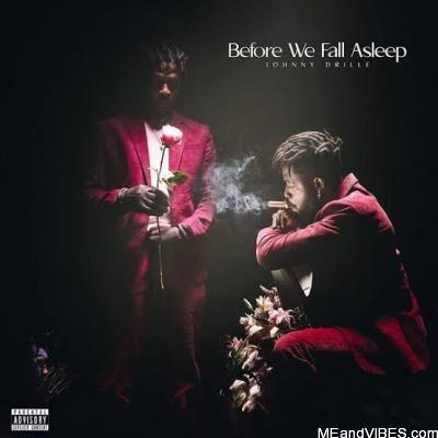 Johnny Drille – Before We Fall Asleep (Album)