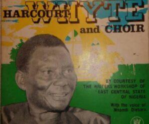 Harcourt Whyte – Nna Chebe Nwa Gi