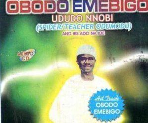 Ududo Nnobi – Obodo Emebigo