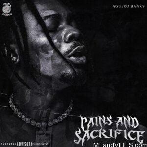 Aguero Banks – Pains And Sacrifice