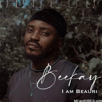 Beekay – I Am Beauri