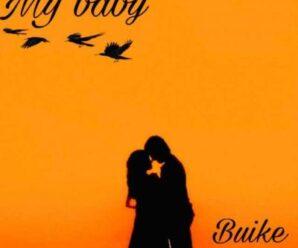 Buike – My Baby