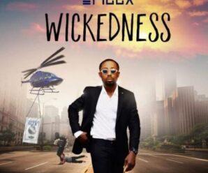 Erigga – Wickedness